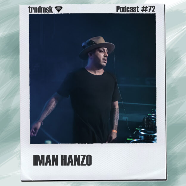 Podcast_72_ImanHanzo